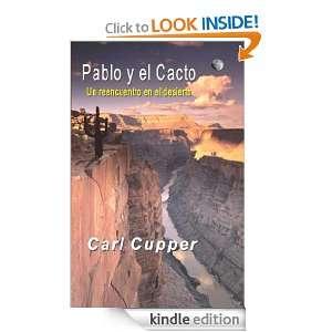 Pablo y el Cacto   Un reencuentro en el desierto (Spanish Edition