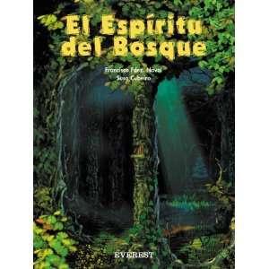 El Espiritu del Bosque (Coleccion Rascacielos) (Spanish