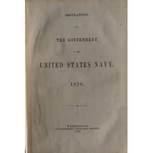 Regulations for the Government of the United State Navy