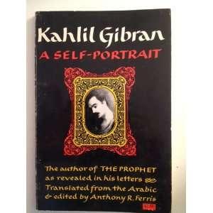Kahlil Gibran a Self Portrait: Kahlil Gibran: Books