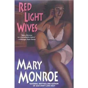 Red Light Wives [Hardcover] Mary Monroe Books