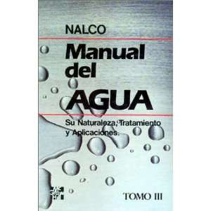 Manual Del Agua Set. 3 T. (9789684225152): Frank N. Kemmer