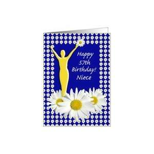 Niece 57th Birthday Joy of Living Daisies Card: Health