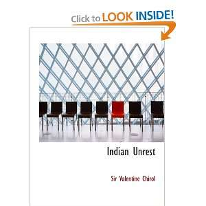 Indian Unrest (9780554167251) Sir Valentine Chirol Books