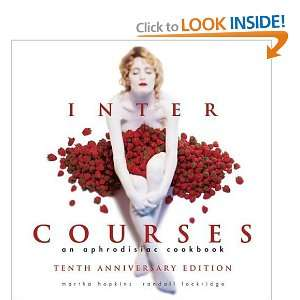 InterCourses: An Aphrodisiac Cookbook (9780965327503