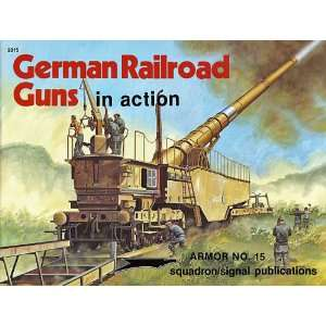 German Railroad Guns in Action   Armor No. 15