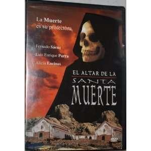 El Altar de La Santa Muerte Fernando Saenz, Luis Enrique