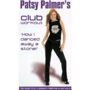 Patsy Palmer   the Club Workout [VHS] Patsy Palmer