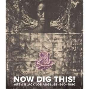 Black Los Angeles, 1960 1980, Jones, Kellie Art, Music & Photography
