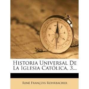 Historia Universal De La Iglesia Católica, 3 (Spanish