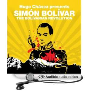 Revolution (Revolutions Series): Hugo Chavez presents Simon Bolivar