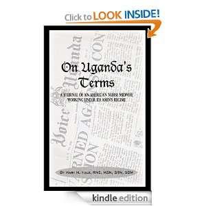 Working for Change in Uganda, East Africa During Idi Amins Regime