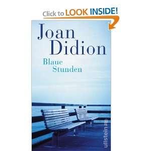 Blaue Stunden (9783550088865) Joan Didion Books