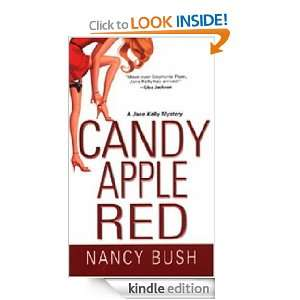 Candy Apple Red (Jane Kelly Mysteries) Nancy Bush  Kindle