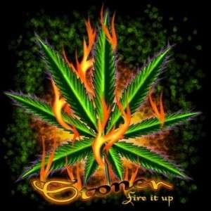 Stoner FIRE IT UP Marijuana Pot Weed T Shirt All Sizes