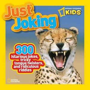 Just Joking 300 Hilarious Jokes, Tricky Tongue Twisters