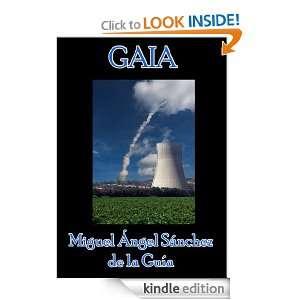GAIA (Spanish Edition) eBook Miguel Angel Sanchez Kindle Store