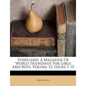 Everyland: A Magazine Of World Friendship For Girls And