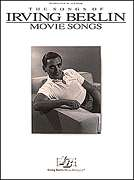 IRVING BERLIN MOVIE SONGS PIANO SHEET MUSIC SONG BOOK